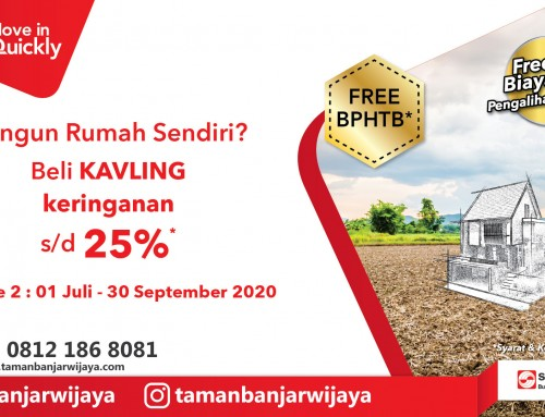 Sinarmas Land Move in Quickly Diskon Kavling Periode 2 (1 Juli 2020 hingga 30 September 2020)